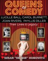 Dr. Sue Queens of Comedy Susan Horowitz