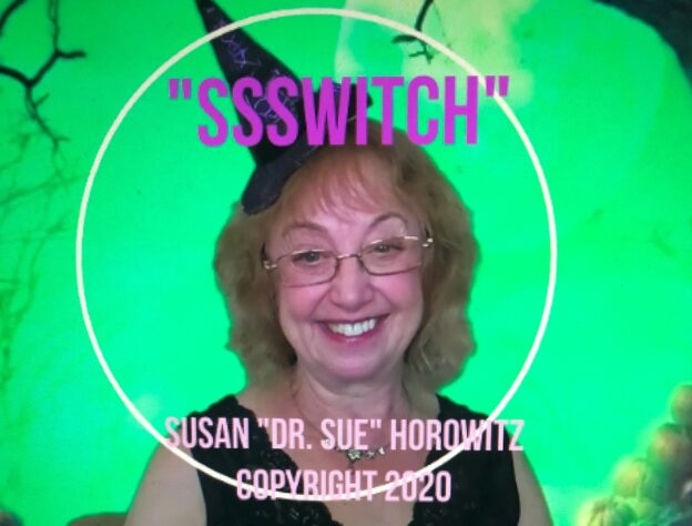 Dr. Sue SssWitch
